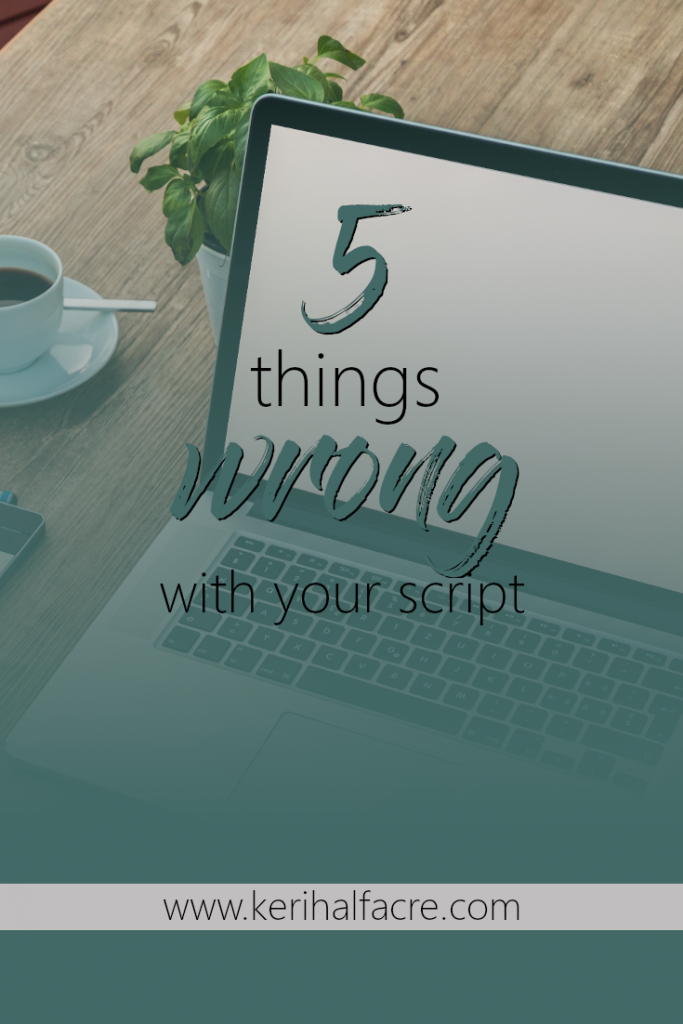 5 things wrong with your script