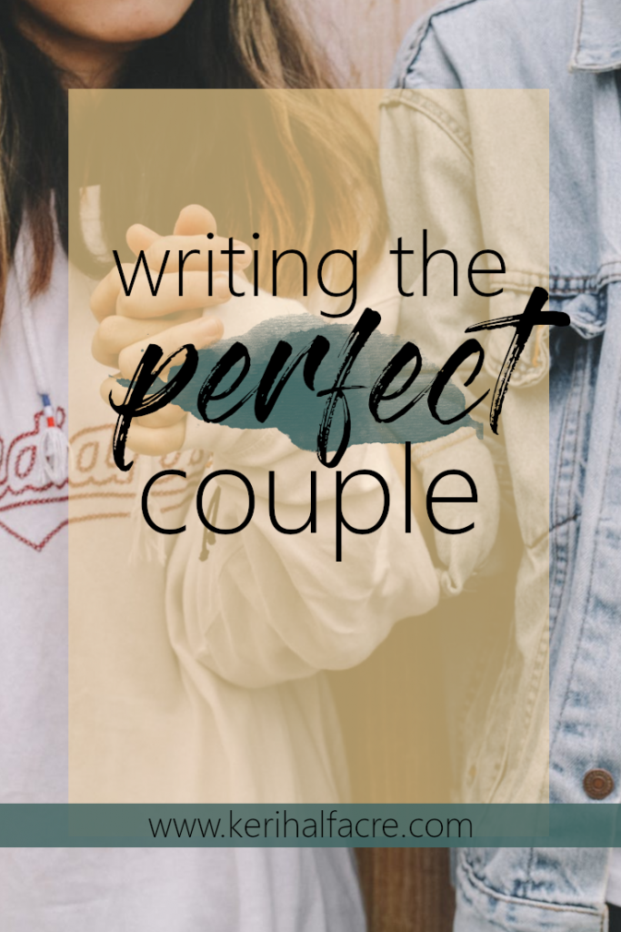writing the perfect couple: www.kerihalfacre.com